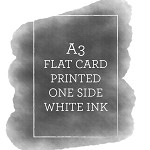 A3 Printed Flat Card White Ink