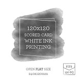 120x120 Printed Scored Card White Ink
