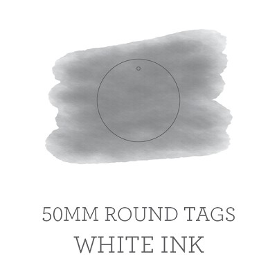 50mm Circle Tags White Ink Printed One Side