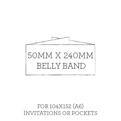 Belly Band 50mmx240mm For A6 Invitations or Pockets