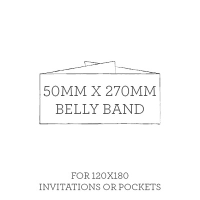 Unprinted Belly Band 50mmx270mm For 120x180 Invitations or Pockets