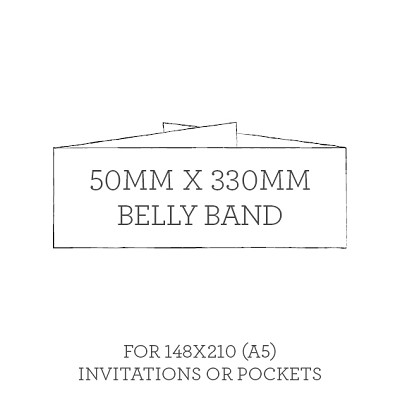 Belly Band 50mmx330mm For A5 Invitations or Pockets