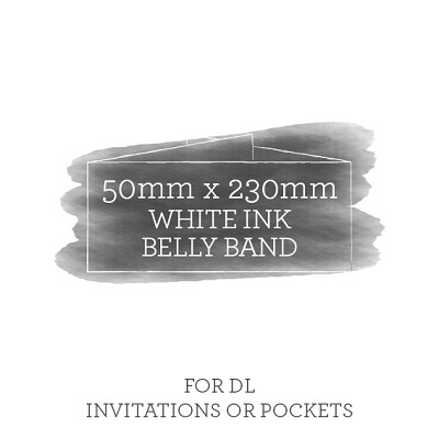 Printed White Ink Belly Band 50mmx230mm For DL Invitations or Pockets