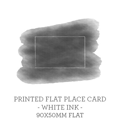 90x50 Flat Printed Place Card White Ink