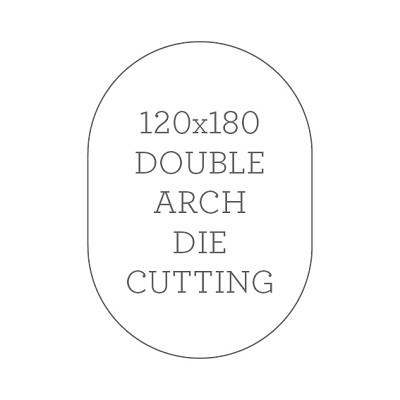 120x180 Die Cutting - Double Arch Shape