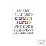 120 x 180 Printed + Letterpress Flat Card <br>1 PMS COLOUR